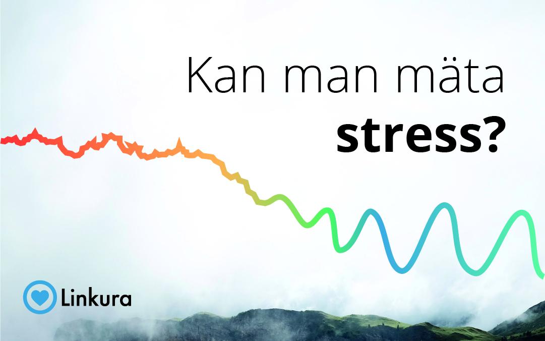 Kan man mäta stress?