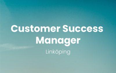 Customer Success Manager – Linköping