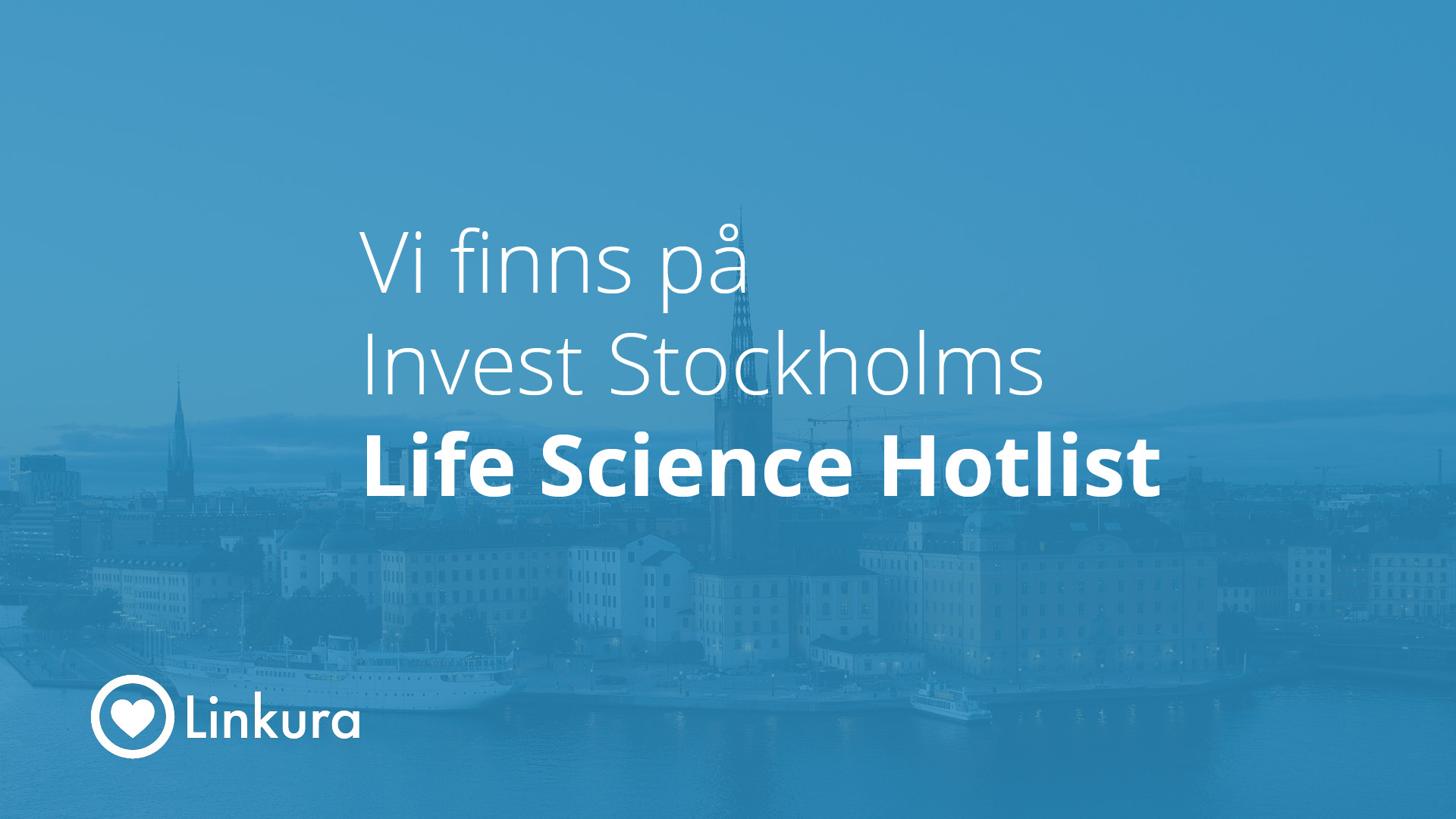 Linkura antagna på Invest Stockholms Life Science Hotlist